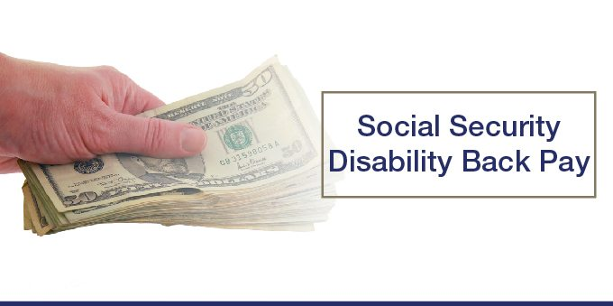 Social Security Disability Back Pay