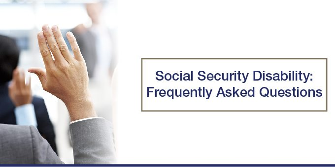 Social Security Disability FAQ